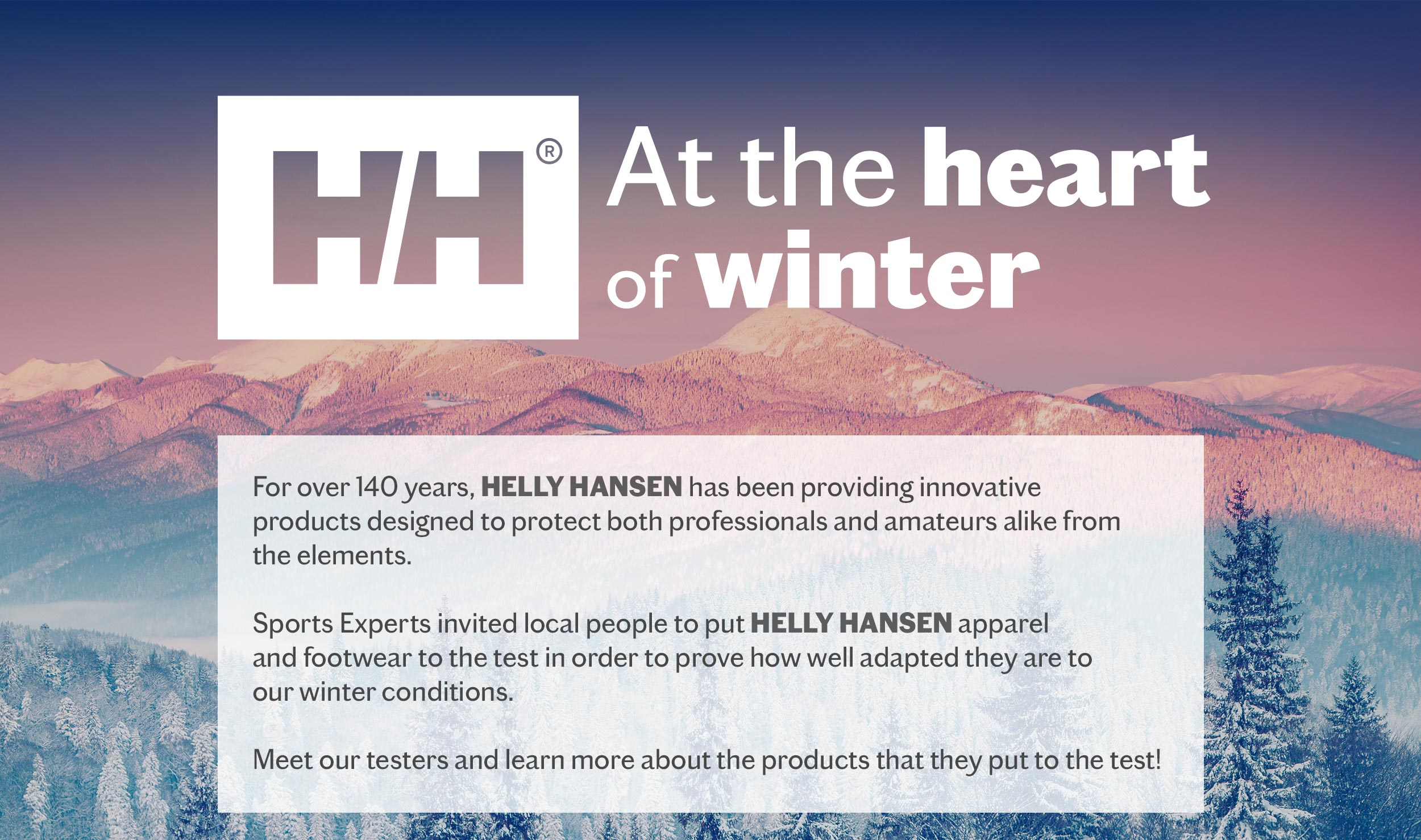 HELLY HANSEN - AT THE HEART OF WINTER