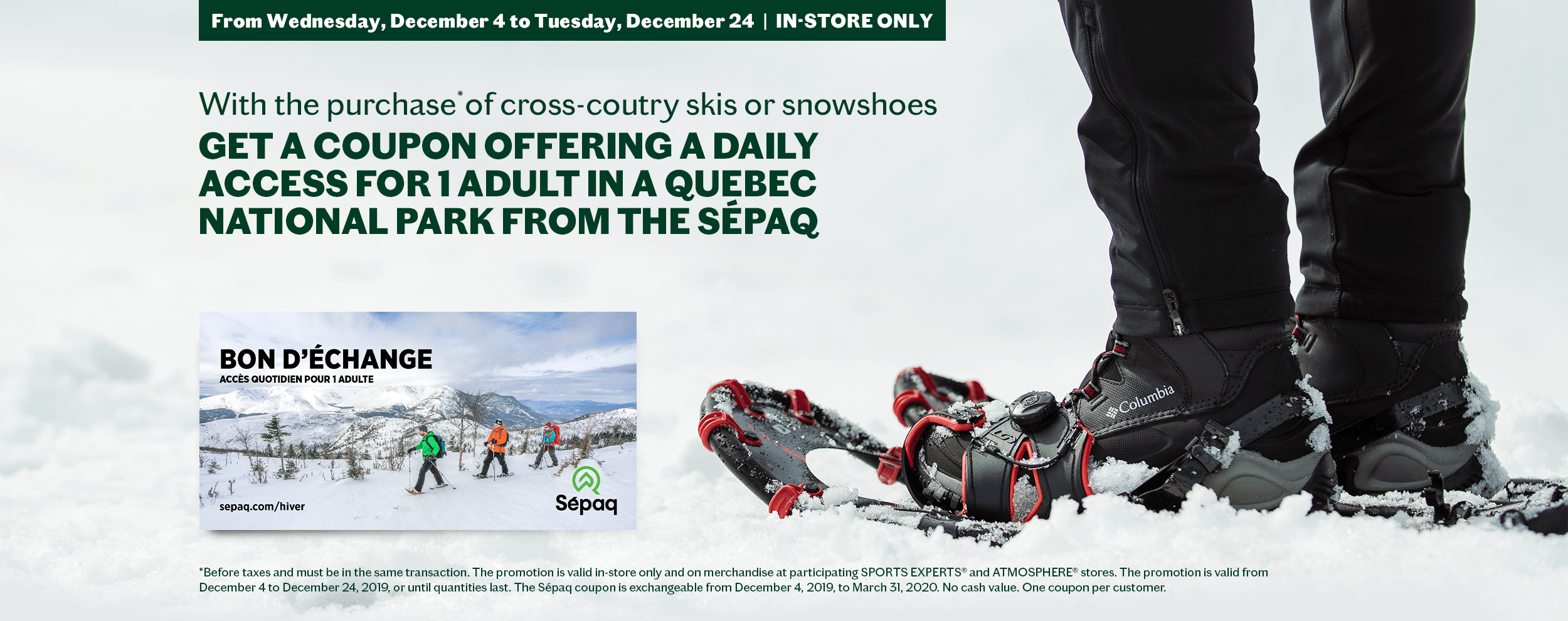 Sepaq promotion in store only
