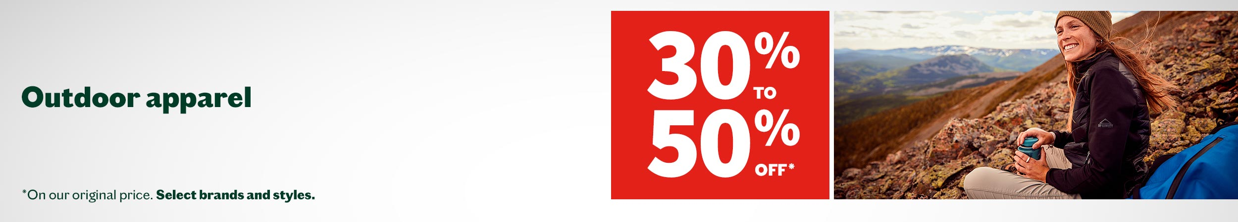 Take 30% to 50% off outdoor apparel