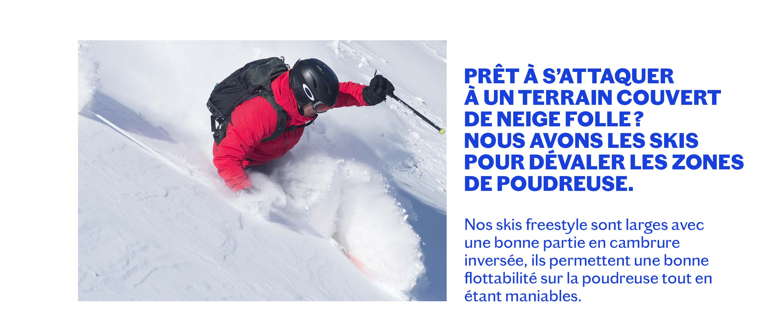 SKIS POUDREUSE HOMMES